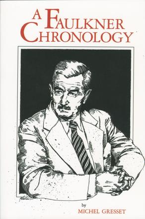 A Faulkner Chronology