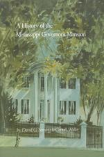 A History of the Mississippi Governor's Mansion