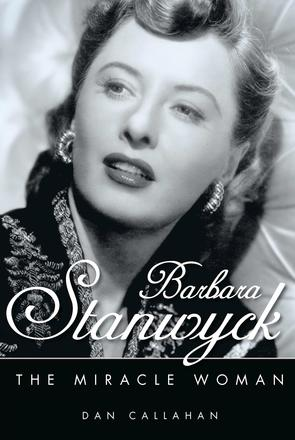 Barbara Stanwyck - The Miracle Woman