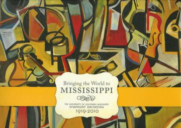 Bringing the World to Mississippi - The University of Southern Mississippi Symphony Orchestra, 1919-2010