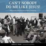 Can't Nobody Do Me Like Jesus!