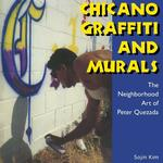 Chicano Graffiti and Murals