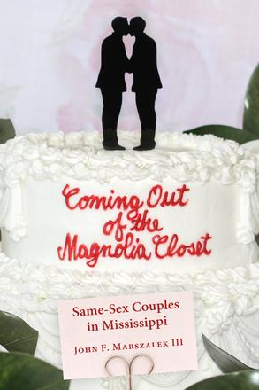 Coming Out of the Magnolia Closet - Same-Sex Couples in Mississippi