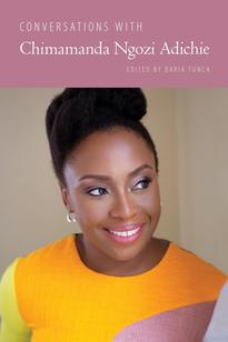 Conversations with Chimamanda Ngozi Adichie