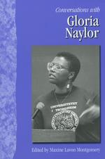 Conversations with Gloria Naylor