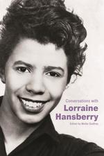 Conversations with Lorraine Hansberry