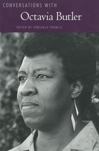Conversations with Octavia Butler