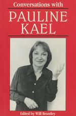 Conversations with Pauline Kael