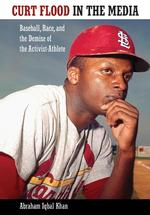 Curt Flood in the Media