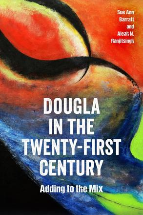 Dougla in the Twenty-First Century - Adding to the Mix