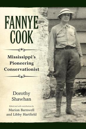 Fannye Cook - Mississippi's Pioneering Conservationist