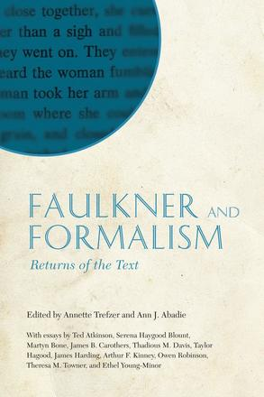 Faulkner and Formalism - Returns of the Text