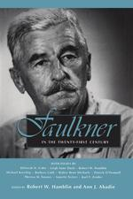 Faulkner in the Twenty-First Century