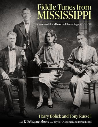 Fiddle Tunes from Mississippi - Commercial and Informal Recordings, 1920-2018