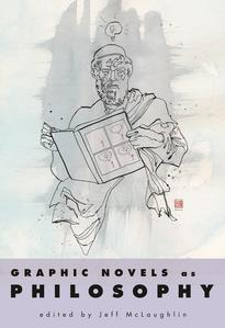 Graphic Novels as Philosophy