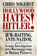 Hollywood Hates Hitler!