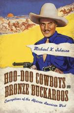 Hoo-Doo Cowboys and Bronze Buckaroos