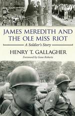 James Meredith and the Ole Miss Riot