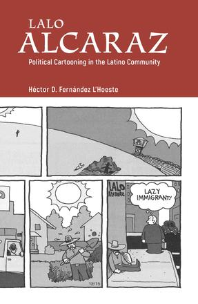 Lalo Alcaraz - Political Cartooning in the Latino Community