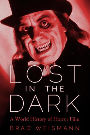Lost in the Dark - A World History of Horror Film