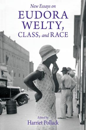 New Essays on Eudora Welty, Class, and Race