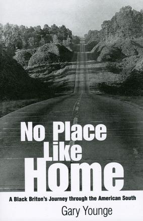 No Place Like Home - A Black Briton's Journey through the American South