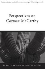 Perspectives on Cormac McCarthy