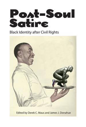 Post-Soul Satire - Black Identity after Civil Rights