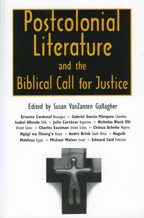 Postcolonial Literature and the Biblical Call for Justice