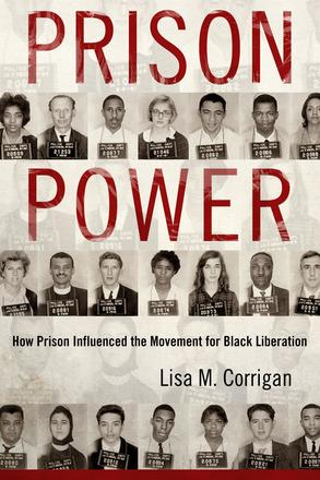 Prison Power - How Prison Influenced the Movement for Black Liberation