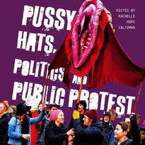 Pussy Hats, Politics, and Public Protest