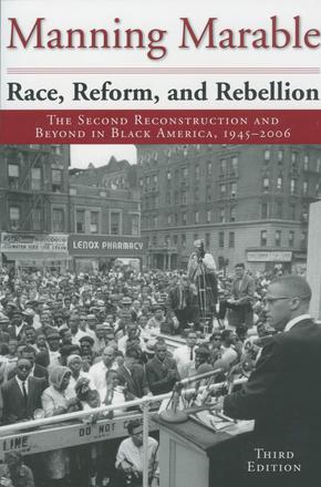 Race, Reform, and Rebellion - The Second Reconstruction and Beyond in Black America, 1945-2006, Third Edition