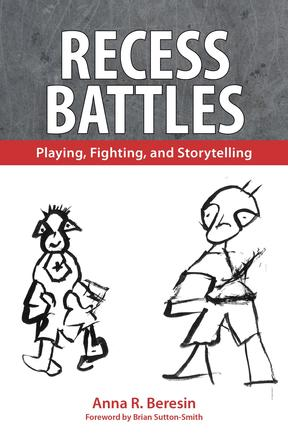 Recess Battles - Playing, Fighting, and Storytelling