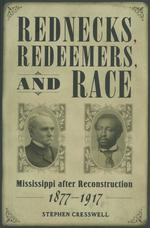 Rednecks, Redeemers, and Race