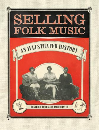 Selling Folk Music - An Illustrated History