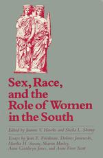 Sex, Race, and the Role of Women in the South