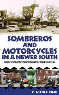 Sombreros and Motorcycles in a Newer South