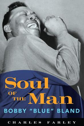 "Soul of the Man - Bobby ""Blue"" Bland"