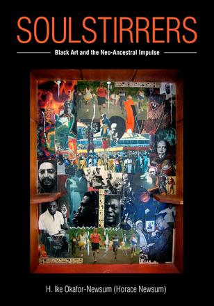 SoulStirrers - Black Art and the Neo-Ancestral Impulse