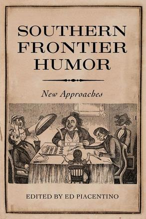 Southern Frontier Humor - New Approaches