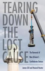 Tearing Down the Lost Cause