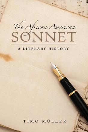 The African American Sonnet - A Literary History