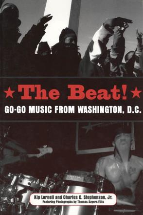 The Beat - Go-Go Music from Washington, D.C.