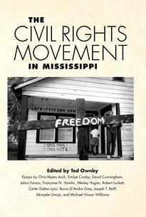 The Civil Rights Movement in Mississippi