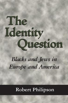 The Identity Question - Blacks and Jews in Europe and America