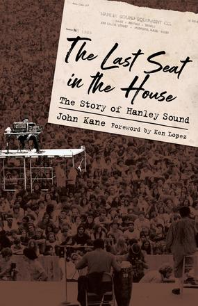 The Last Seat in the House - The Story of Hanley Sound