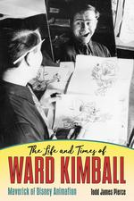 The Life and Times of Ward Kimball
