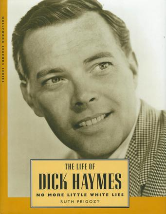 The Life of Dick Haymes - No More Little White Lies