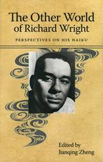 The Other World of Richard Wright