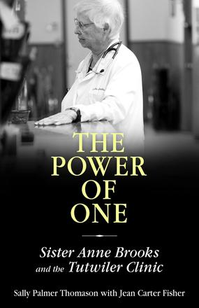 The Power of One - Sister Anne Brooks and the Tutwiler Clinic